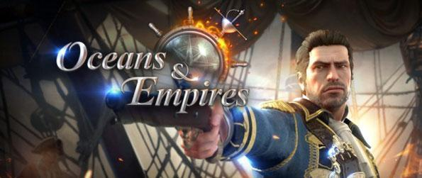 Oceans & Empires - Build your empire and conquer the seas in Oceans and Empires.