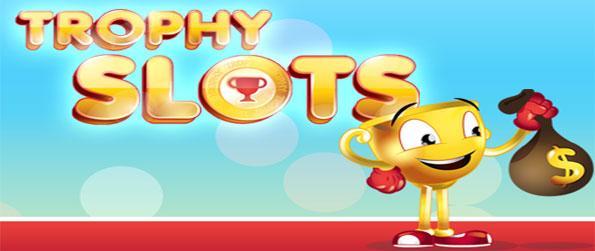 Trophy Slots - Ganhar muito em ligas e torneios neste livre Facebook Slots jogo.