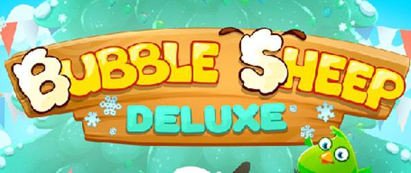 Bubble Sheep Deluxe - Aim and shoot at 3 or more similar colored bubbles to pop them.