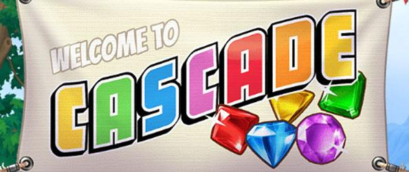 Cascade - See how Match 3 gameplay and slot machines come together.