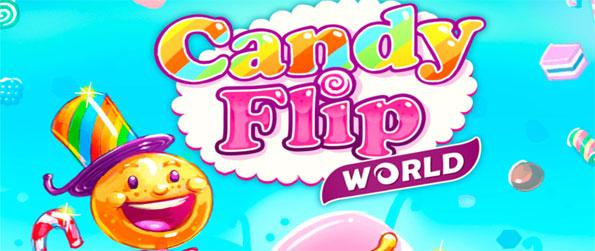 Candy Flip World - Enjoy this innovative casual game that's quite unlike anything you've experience before.