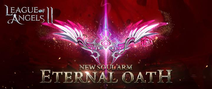 League of Angels 2 Mythic Soul Arm Eternal Oath Unveiled