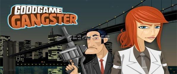 Goodgame Ganster - Display your dominance to everyone by becoming the most feared gangster in the streets.