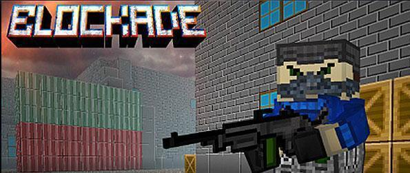 Blockade 3D - Rack up against competitive players over a FPS stand off in a voxel-based environment in Blockade 3D.