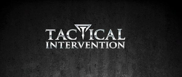 Tactical Intervention - Take on your enemies head-on with your best firearms.