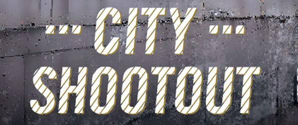 City Shootout - Get on your gun and defend the city at all costs.