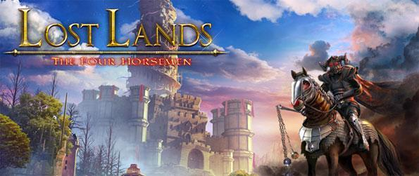 Lost Lands: The Four Horsemen - Enjoy a brilliant adventure full of magical creatures as you try to save your magical world.