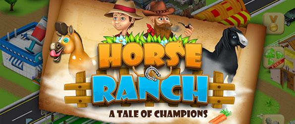 HorseRanch A Tale of Champions - Enjoy a cute new horse simulation game where you can send them to races and show events for prizes.
