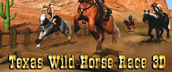 Texas Wild Horse Race 3D - Immerse yourself in highly realistic and responsive mobile horse racing