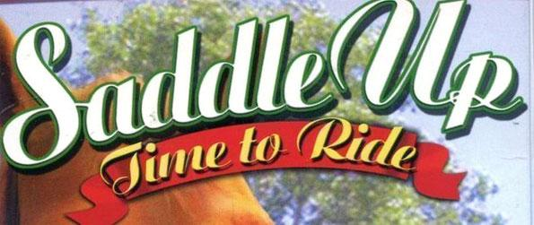 Saddle Up: Time to Ride - Saddle up, it's time to ride! Enjoy participating in various exciting events or play detective and try to uncover the mystery surrounding the ranch you're at in Saddle Up: Time to Ride!