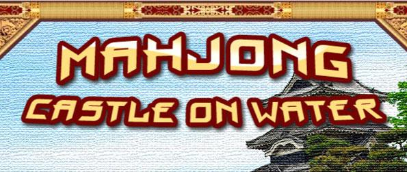 Mahjong: Castle on the Water - Relax yourself with this calm and fun filled mahjong game that's sure to impress.