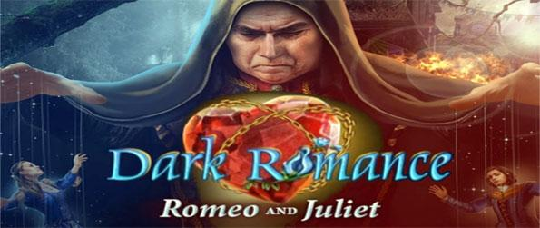 Dark Romance: Romeo and Juliet - Play this immersive hidden object game that's been inspired by the age old tale.