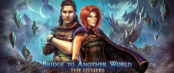 Bridge to Another World: The Others - Enter a one of a kind, exciting mystery game where nothing is as it seems.