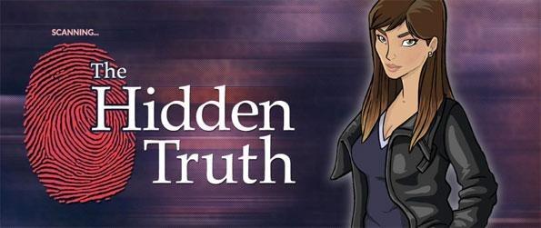 The Hidden Truth - Step into the role of a journalist hunting the truth in a town full of mobsters and murder.