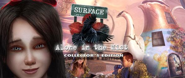 Surface: Alone in the Mist - On your 16th Birthday you wake up to find all the adults gone including your parents.