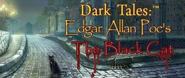 Dark Tales: Edgar Allan Poe's The Black Cat - Immerse yourself in a highly engaging hidden object game full of mystery.