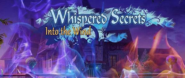 Whispered Secrets: Into the Wind - Immerse yourself in this sensational hidden object game full of mystery and thrill.