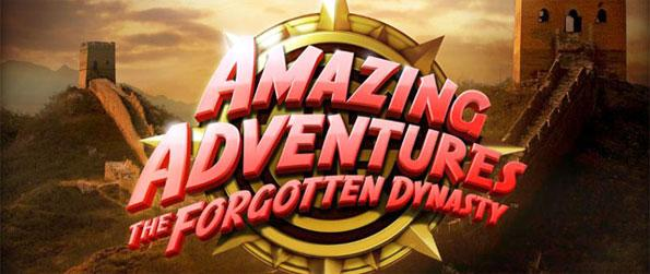 Amazing Adventures: The Forgotten Dynasty - Explore the mysteries of ancient China as you try to find more on the Lost Dynasty.