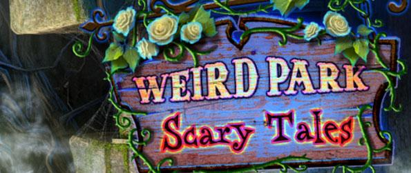 Weird Park: Scary Tales - Find out the truth about the ghost girl and the mysterious laughing clown that haunts you.