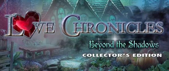 Love Chronicles: Beyond the Shadows Collector's Edition - Guide the princess as she traverses through the Shadow World to fight the dark past that threatens to be her future and ultimately choose your stand among Light or Darkness in this gripping hidden object adventure!