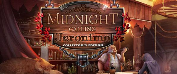 Midnight Calling: Jeronimo Collector's Edition - Explore a world full of suspense, mystery and magic.