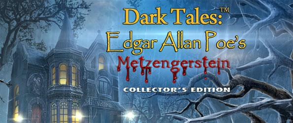 Dark Tales: Edgar Allan Poe's Metzengerstein Collector's Edition - Relive the horrific story by Edgar Allan Poe in this chilling Hidden Object game.