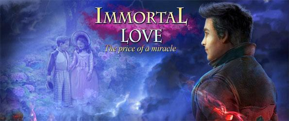 Immortal Love 2: The Price of a Miracle - Enjoy this exciting hidden object game that'll take you on an epic journey.