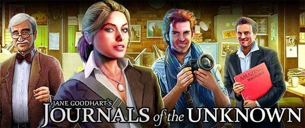 Journals Of The Unknown - Aider à résoudre un mystère incroyable comme vous l'aventure avec Jane Goodhart dans ce nouveau jeu Facebook.