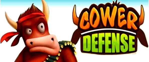 Cower Defense - A novel game in the tradition of Tower Defense that will keep you glued to the screen for hours of barbecued laughter and medium rare game play.