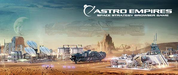 Astro Empires - Build a massive and fearsome empire in the vast depths of outer space.
