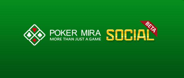 Poker Mira Social - Play high-speed, high stakes Poker.