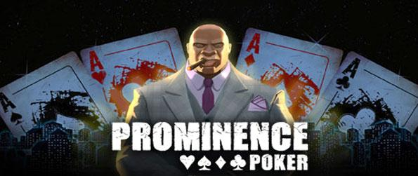 Prominence Poker - Play this highly addictive poker game and prove yourself to be one of the best players to ever exist.