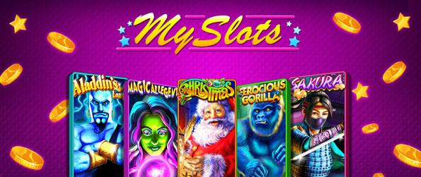 My Slots - Enjoy a huge range of over 30 different machines each with their own unique rules and design.
