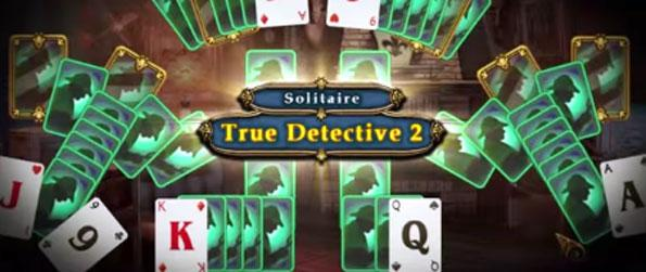 True Detective Solitaire 2 - Enjoy an amazing solitaire experience full of great level designs.