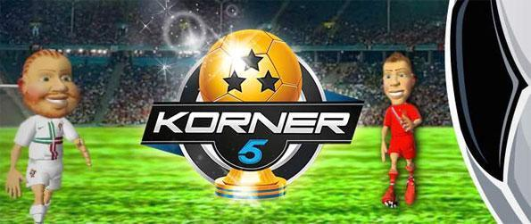 Korner 5 - Enjoy a brilliant football game where you control the players and customize the team.