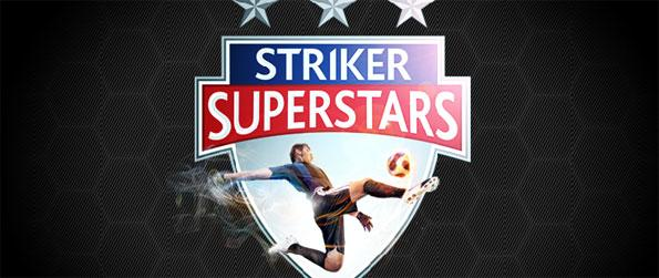 Striker Superstars - Be the best soccer player in the league.