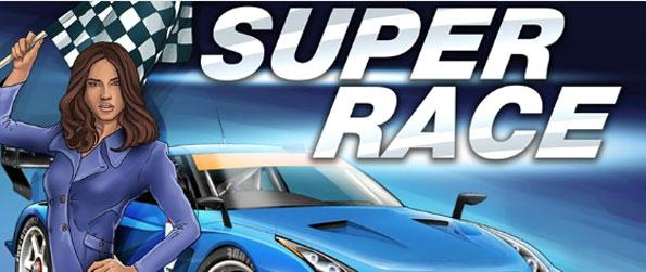 Super Racing - Race against other cars to earn experience points and in-game cash.