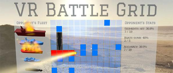 VR Battle Grid - Enjoy a fun game of Battleship in virtual reality in VR Battle Grid!