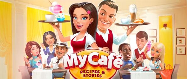 My Cafe: Recipes & Stories - Build one of the most successful cafés that the world has ever seen in this highly addictive game.