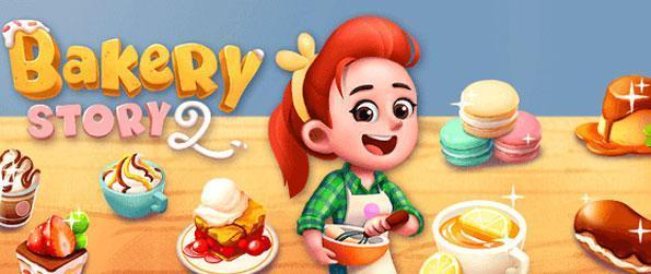 Bakery Story 2 - Run your very own bakery in this highly addictive game that won't disappoint.