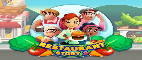 Restaurant Story 2 - Cook various recipes, serve them to your customers, and go on a culinary adventure inside your very own restaurant.