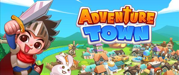 Adventure Town - Start off with a small town, nurture, and turn it into a thriving, bustling city inhabited by happy residents.