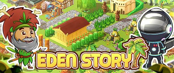 Eden Story - Stand as a village chief and bring your people from the primordial Stone Age up until the Space Age.